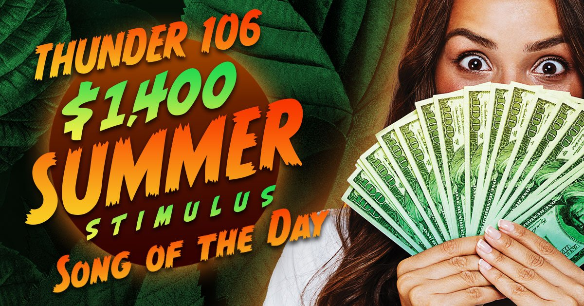 $1,400 Summer Stimulus Song of the Day